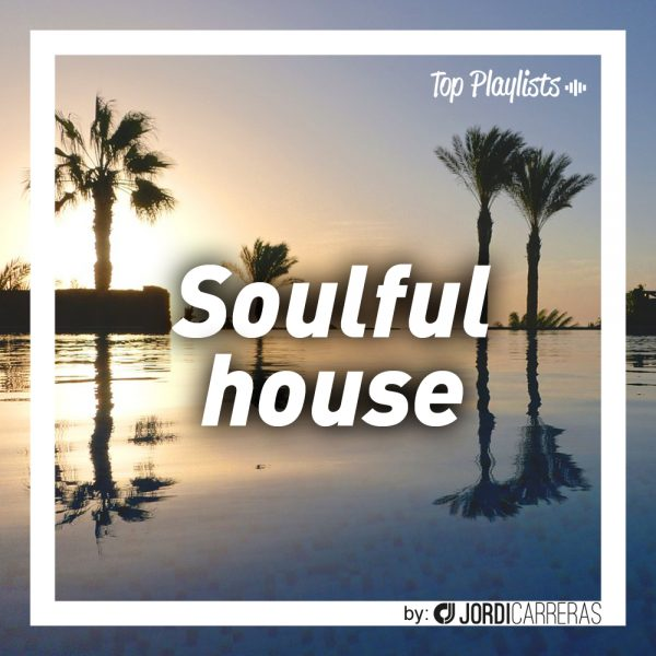 SOULFUL HOUSE 2017