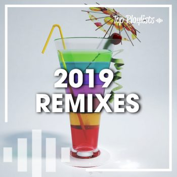 2019 REMIXES