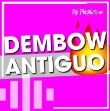 DEMBOW ANTIGUO