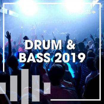 DRUM & BASS 2019