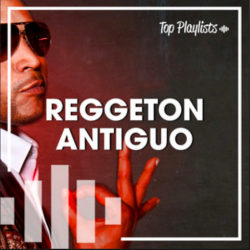 REGGAETON ANTIGUO
