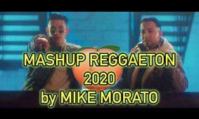 MASHUP REGGAETON MARZO 2020 BY MIKE MORATO